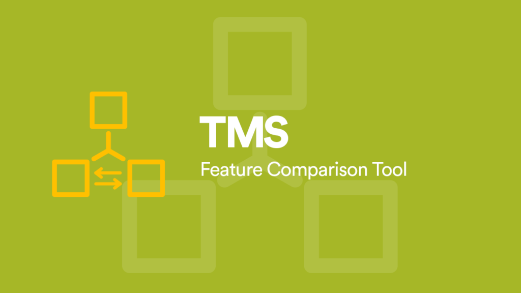 TMS_Feature_Comparison_Tool_translation_management_systems