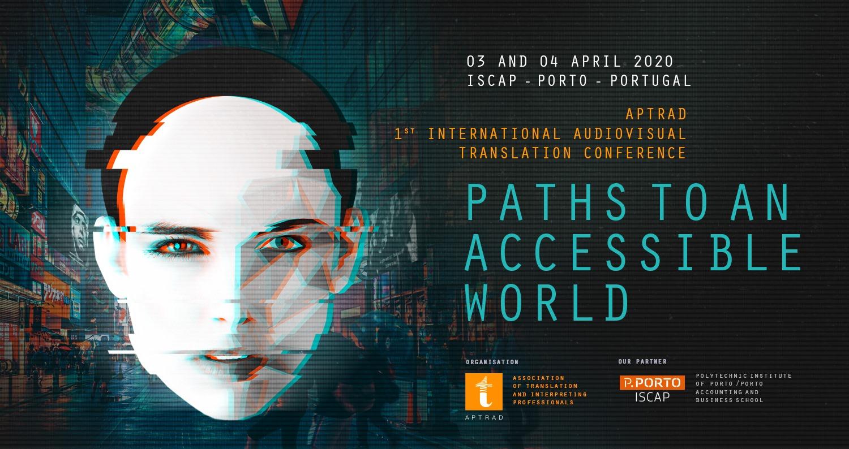 1ª Conferência Internacional de Audiovisual da APTRAD