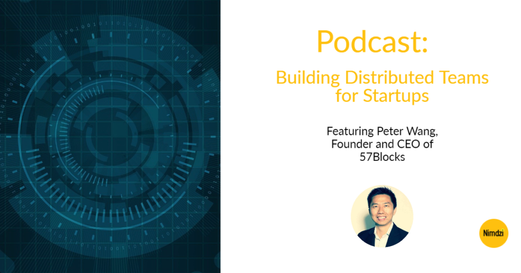 Podcast: Building Distributed Teams for Startups