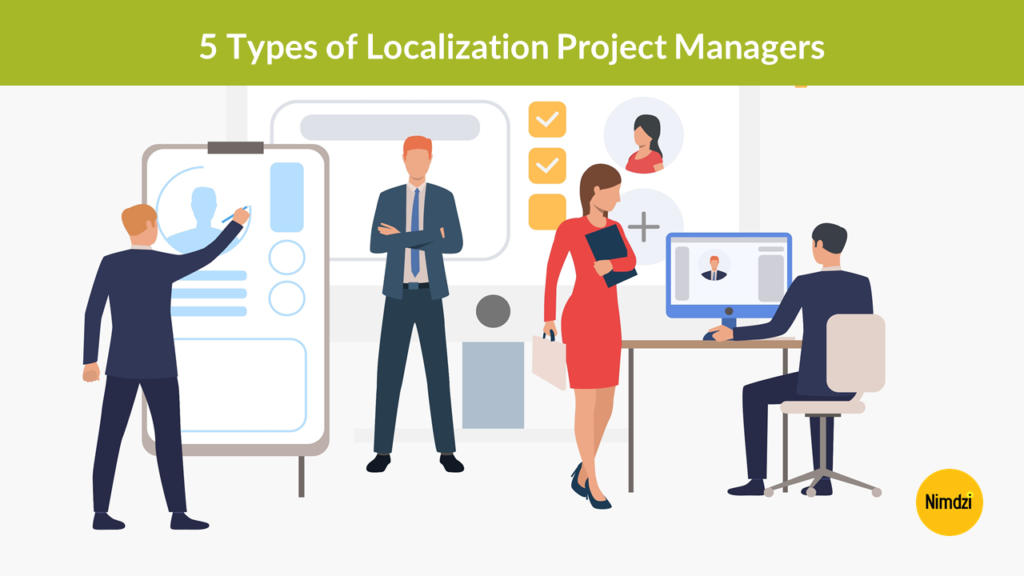 5 Types of Localization Project Managers