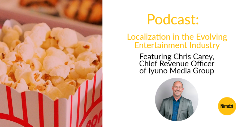 Podcast: Localization in the Evolving Entertainment Industry