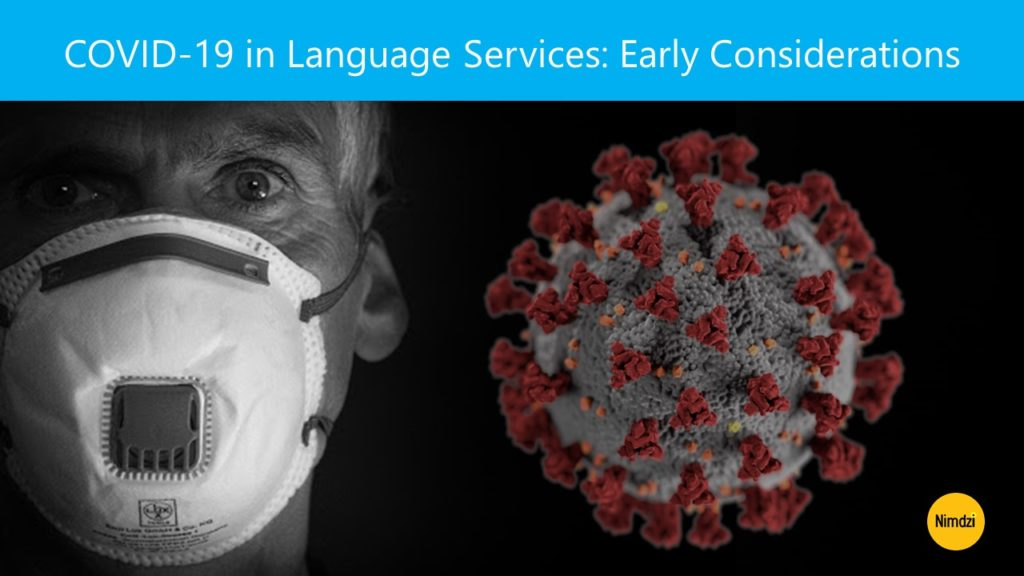COVID-19 in Language Services: Early Considerations