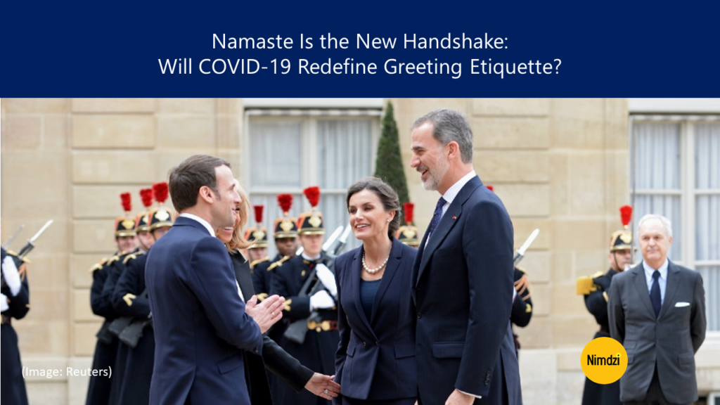 Namaste Is the New Handshake: Will COVID-19 Redefine Greeting Etiquette?