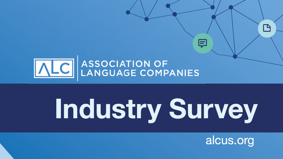The Association of Language Companies Industry Survey
