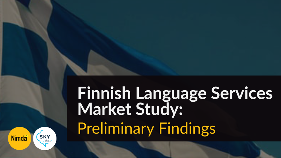 Finnish Language Services Market Study: Preliminary Findings