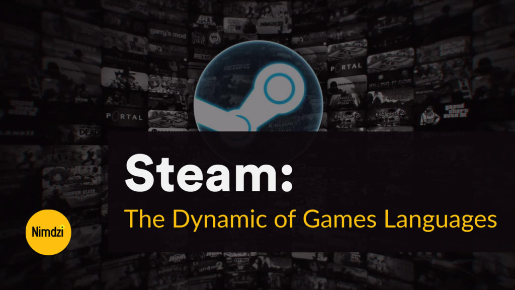 Steam: The Dynamic of Games Languages