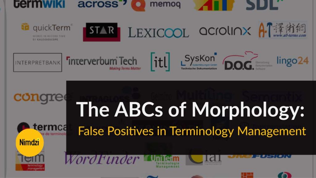 The ABCs of Morphology: False Positives in Terminology Management