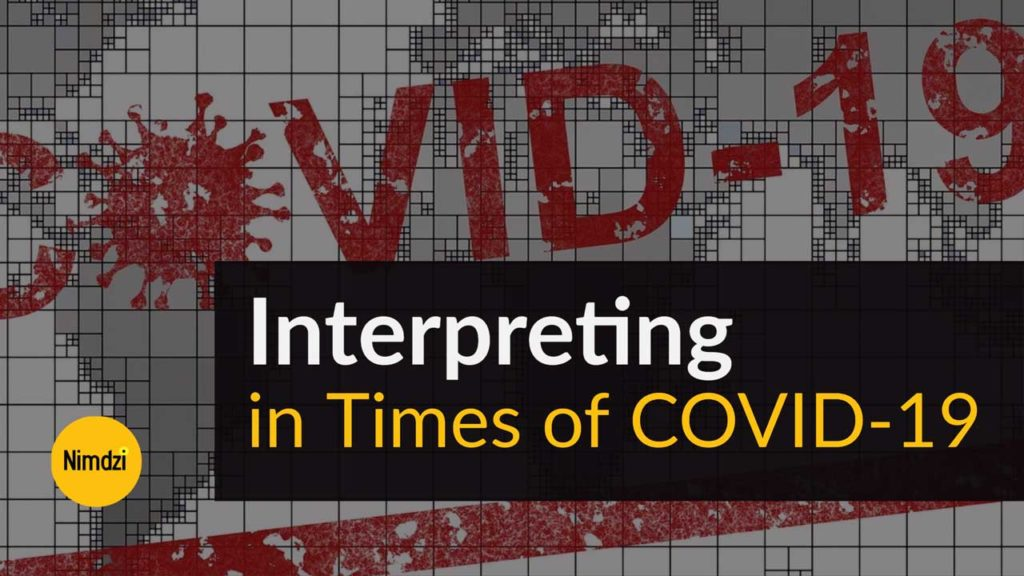Interpreting in Times of COVID-19