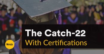 The Catch-22 With Certifications