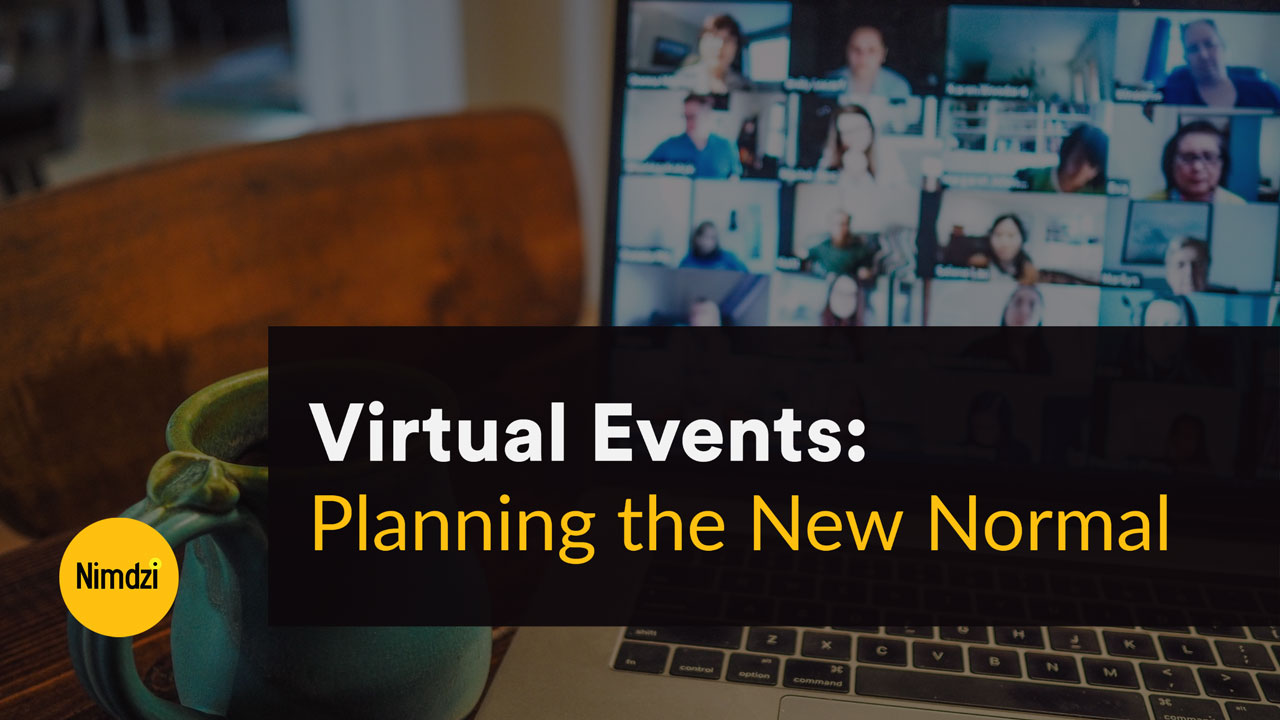 Virtual Events: Planning the New Normal