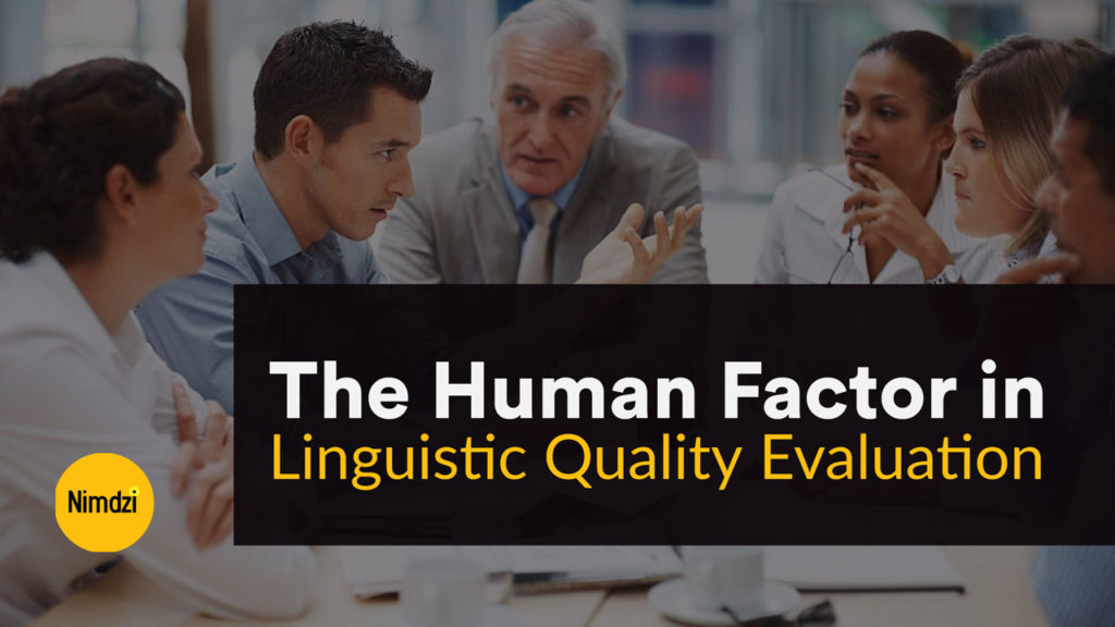 The Human Factor in Linguistic Quality Evaluation