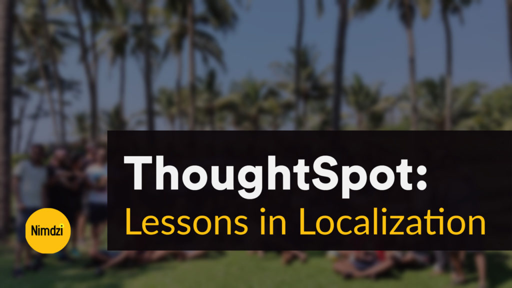 Lessons in Localization - Nimdzi Report on ThoughtSpot Localization