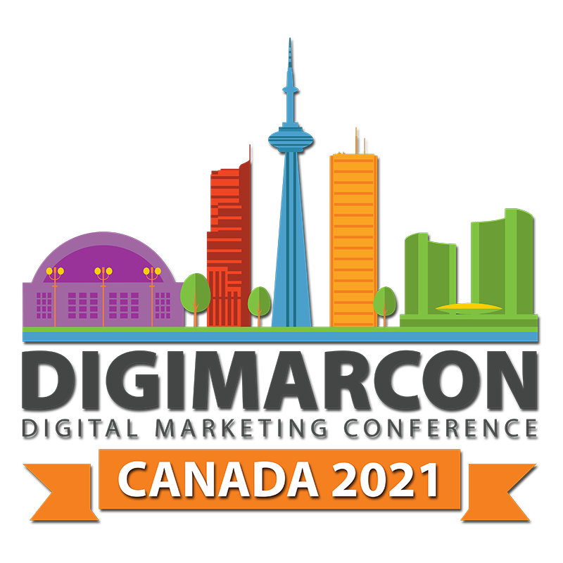 DigiMarCon Canada 2021 – Digital Marketing, Media and Advertising Conference & Exhibition