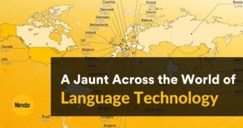 A Jaunt Across the World of Language Technology