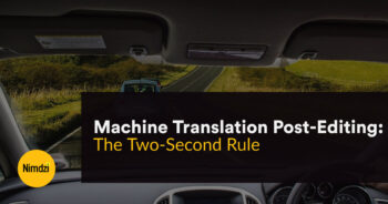 Machine Translation Post-Editing: The Two-Second Rule