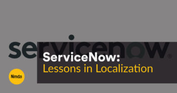 Lessons in Localization: ServiceNow