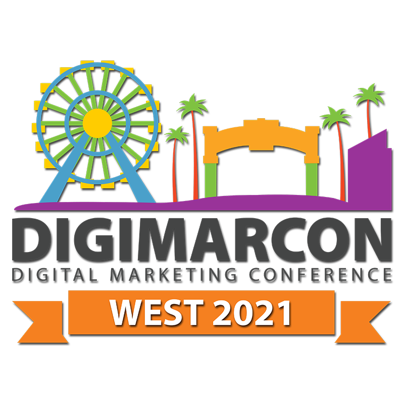 DigiMarCon West 2021 – Digital Marketing, Media and Advertising Conference & Exhibition