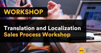 Translation and Localization Sales Process Workshop