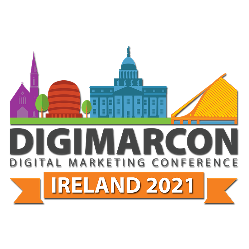 DigiMarCon Ireland 2021 – Digital Marketing, Media and Advertising Conference & Exhibition
