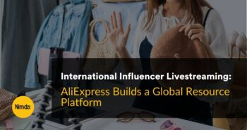 International Influencer Livestreaming: AliExpress Builds a Global Resource Platform