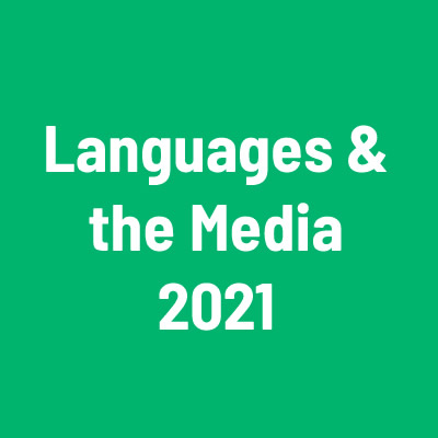 Languages & the Media 2021 – 13th International Conference on Language Transfer in Audiovisual Media