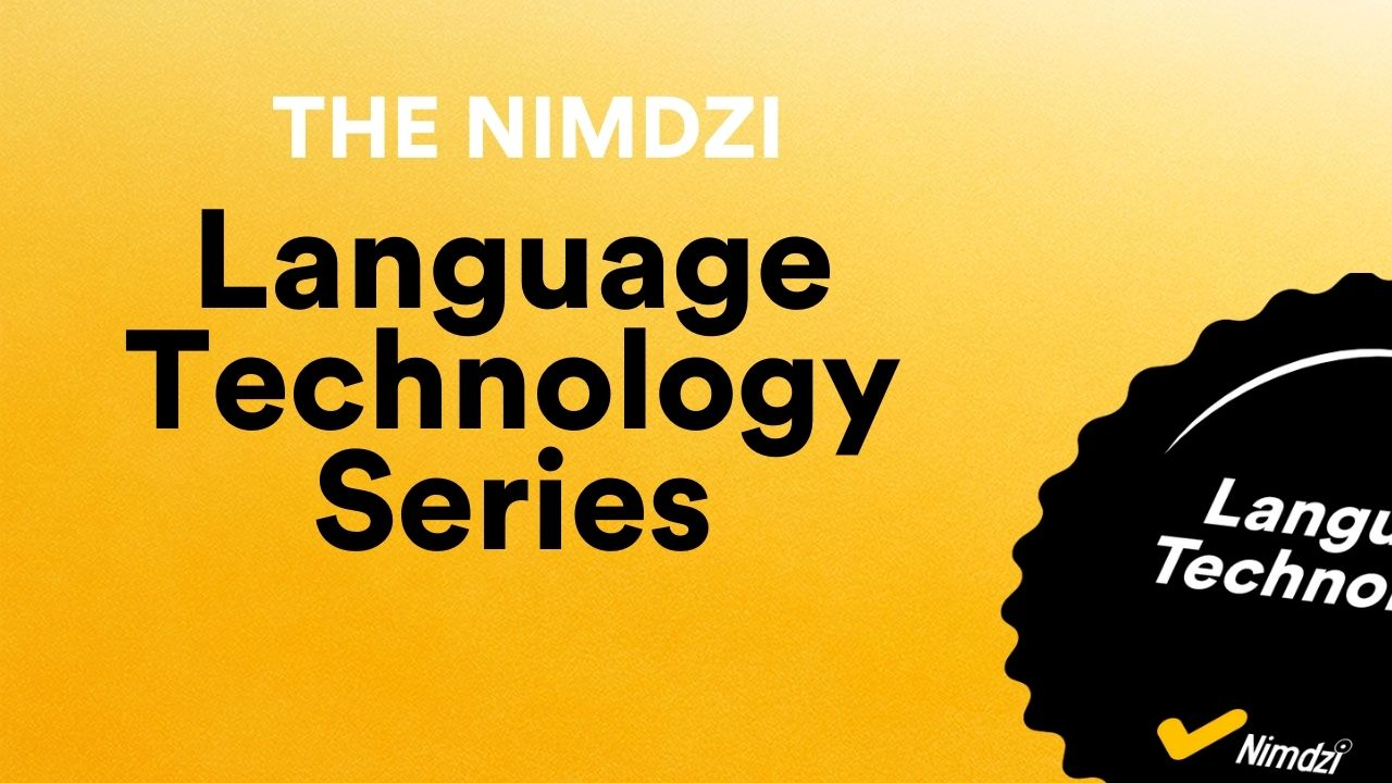 The Nimdzi Language Technology Series: Panel Discussions on the Most Relevant Topics in Language Technology Today
