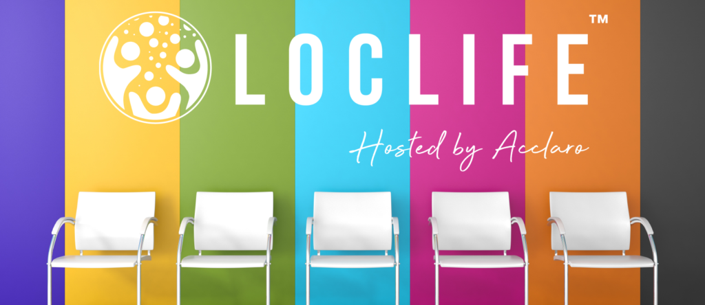 LocLife™ — Onward: Inspiring Perspectives from Loc Leaders