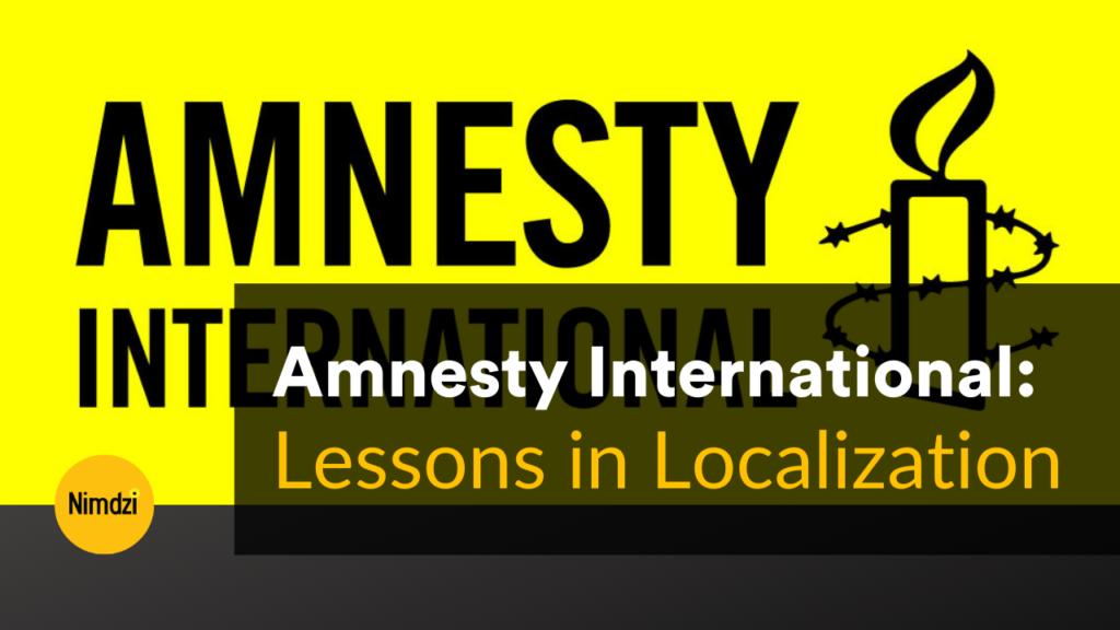 Lessons in Localization: Amnesty International