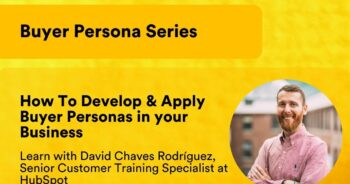 How To Develop & Apply Buyer Personas in Your Business – Learn with David