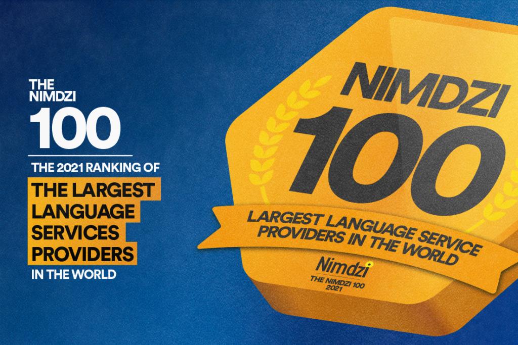 The 2021 Nimdzi 100: The Ranking of Top 100 Largest Language Service Providers