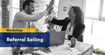 Referral Selling Workshop