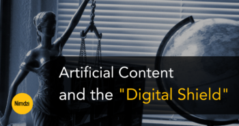 """Artificial Content and the """"Digital Shield"""""""