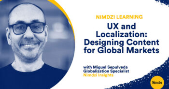 UX and Localization: Designing Content for Global Markets
