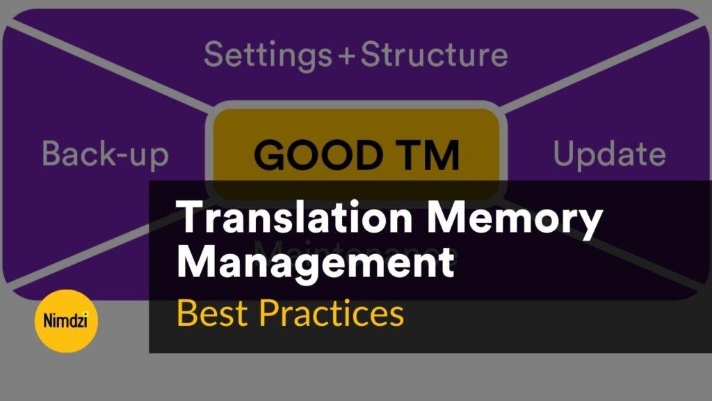 Translation Memory Management Best Practices
