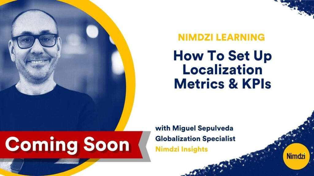 How to set up your localization metrics program: Advancing your strategy and explaining the business impact