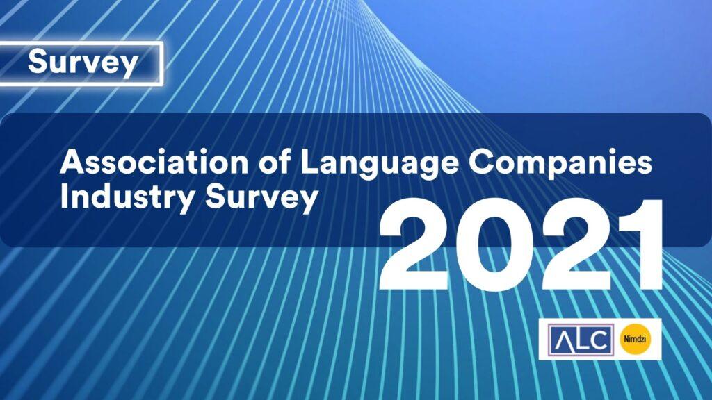 Association of Language Companies Industry Survey 2021 1280 x 720 Banner