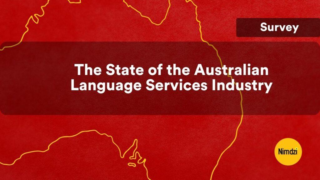Australian Language Services Industry Survey