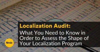 Localization Audit: What You Need to Know in Order to Assess the Shape of Your Localization Program