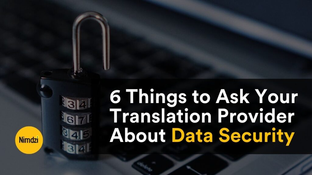 6 Things to Ask Your Translation Provider About Data Security