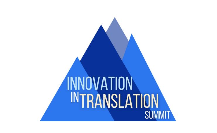 Innovation in Translation Summit 2021